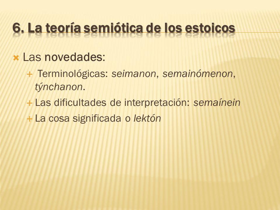6. La teoría semiótica de los estoicos