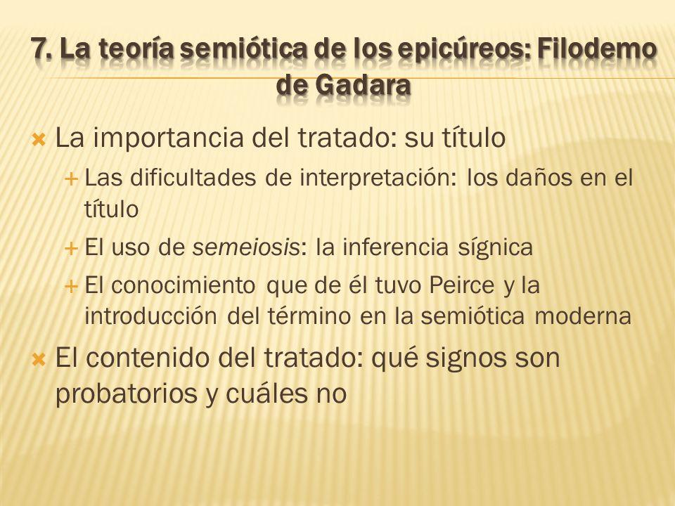 7. La teoría semiótica de los epicúreos: Filodemo de Gadara