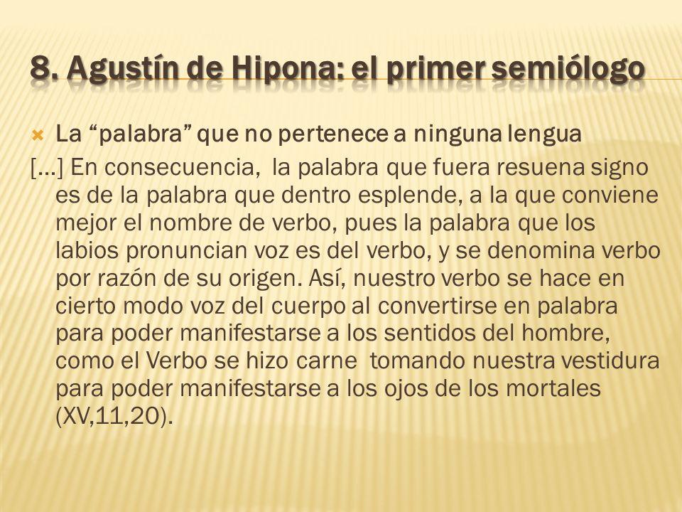 8. Agustín de Hipona: el primer semiólogo