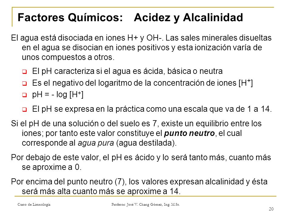 Factores Químicos: Acidez y Alcalinidad