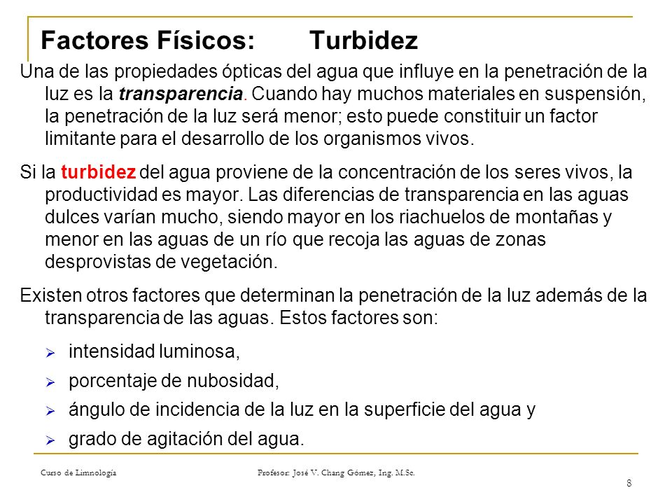 Factores Físicos: Turbidez