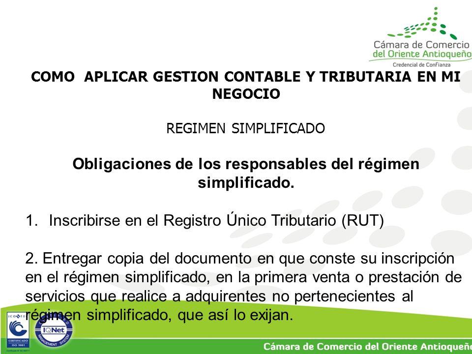Obligaciones de los responsables del régimen simplificado.
