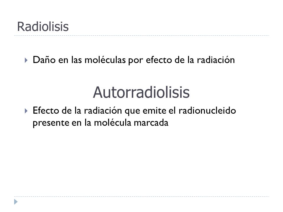 Autorradiolisis Radiolisis