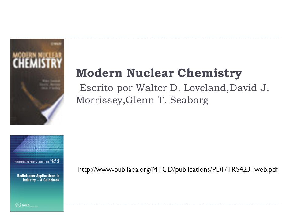 Modern Nuclear Chemistry Escrito por Walter D. Loveland,David J