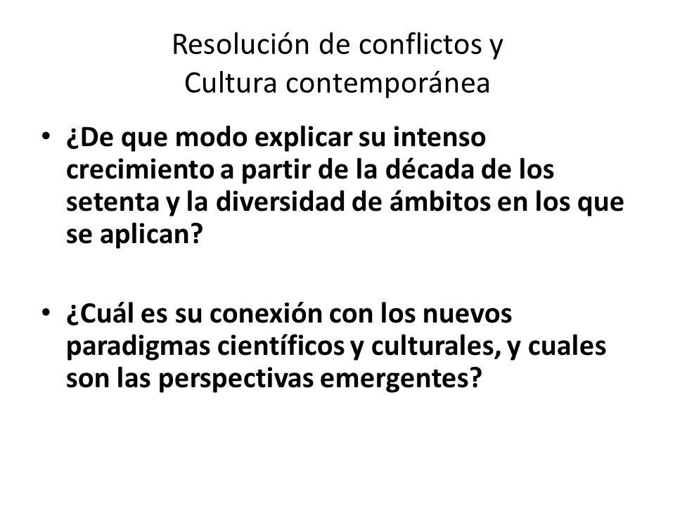 Resolución de conflictos y Cultura contemporánea