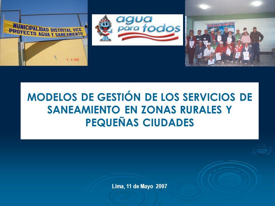 MODELOS DE GESTIÓN DE LOS SERVICIOS DE SANEAMIENTO EN ZONAS RURALES Y PEQUEÑAS CIUDADES