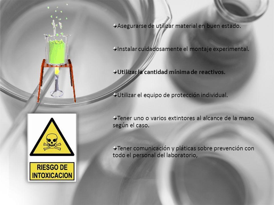 Asegurarse de utilizar material en buen estado.
