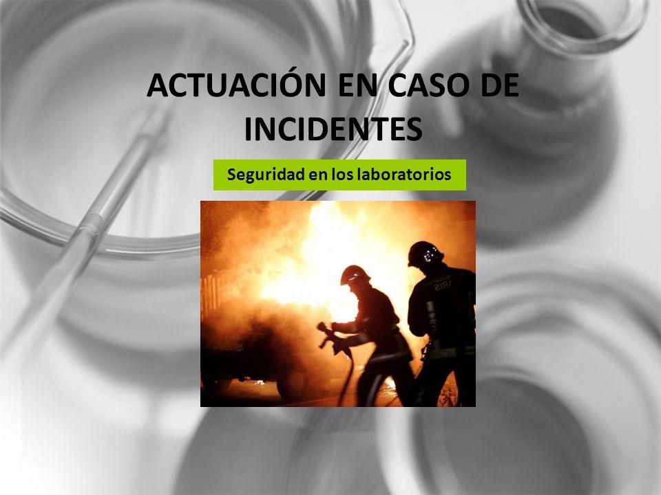 ACTUACIÓN EN CASO DE INCIDENTES