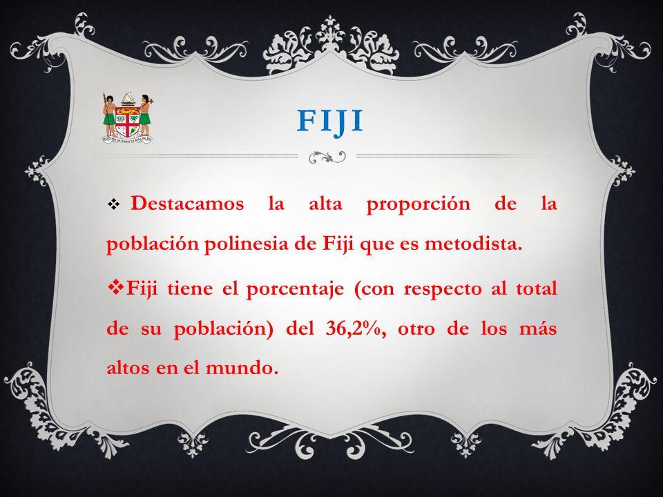 fiji Destacamos la alta proporción de la población polinesia de Fiji que es metodista.