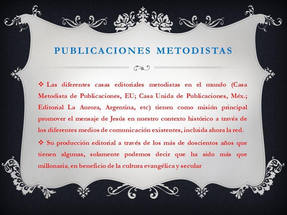 PUBLICACIONES METODISTAS