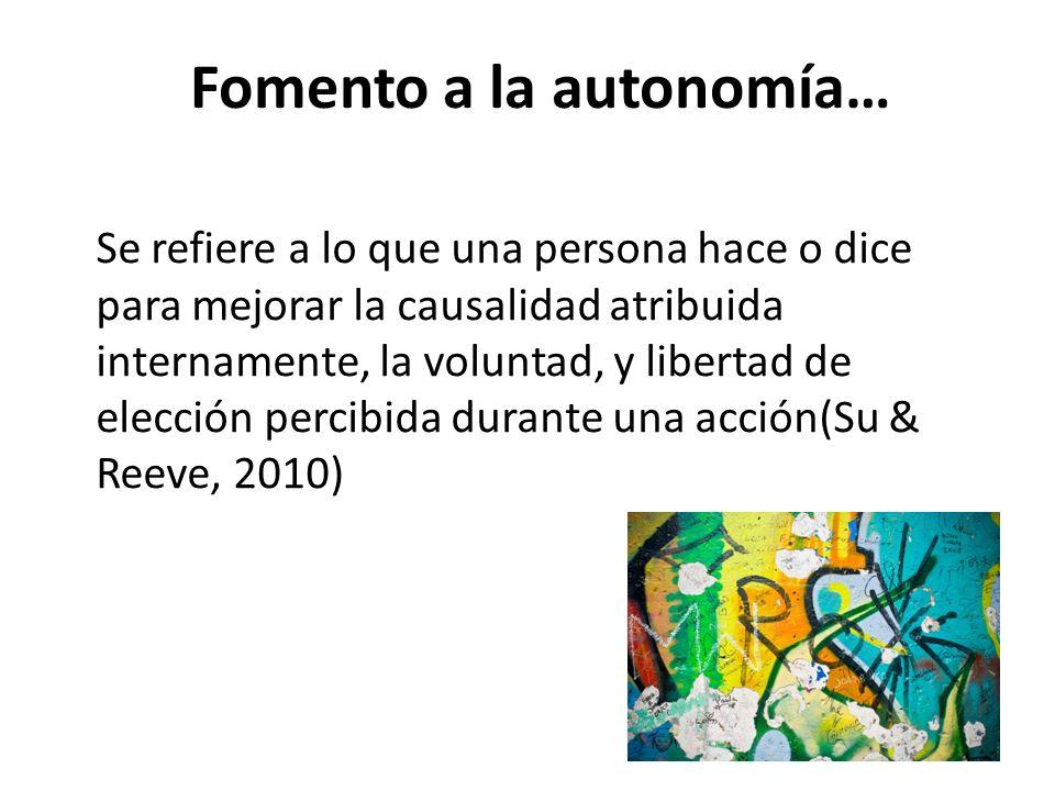 Fomento a la autonomía…