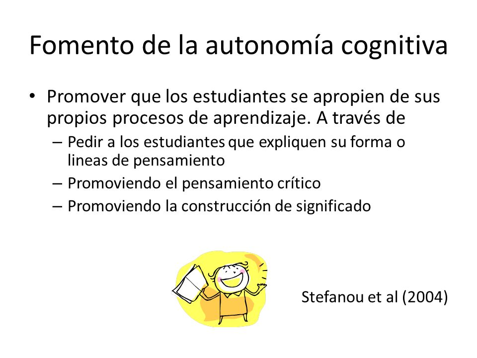 Fomento de la autonomía cognitiva
