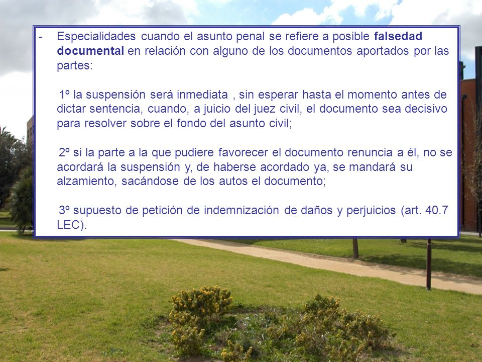 Especialidades cuando el asunto penal se refiere a posible falsedad documental en relación con alguno de los documentos aportados por las partes: