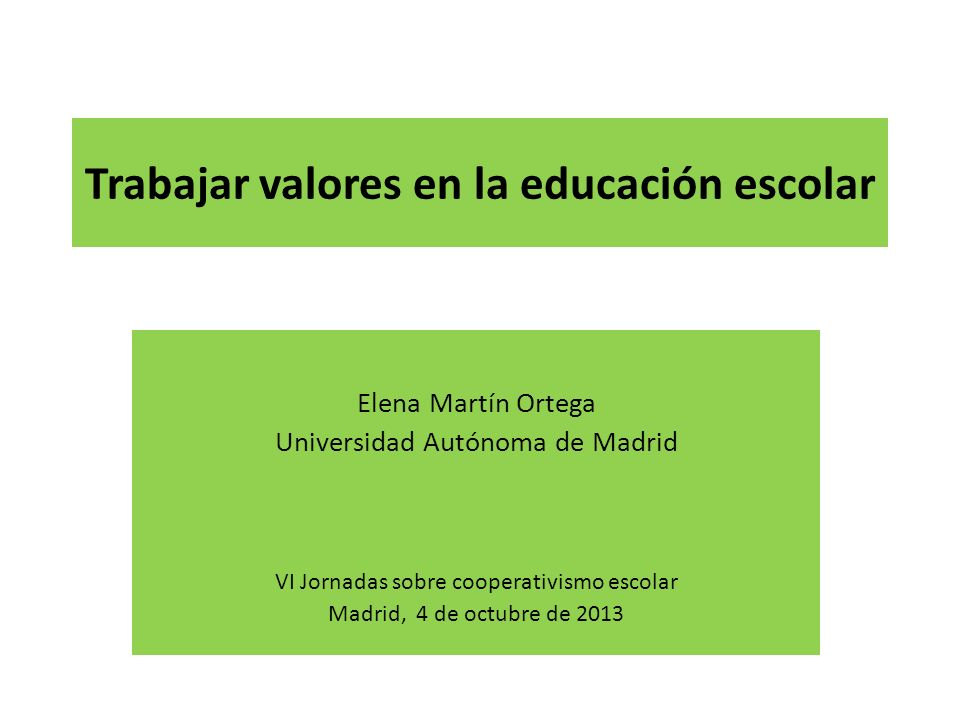 Trabajar valores en la educación escolar