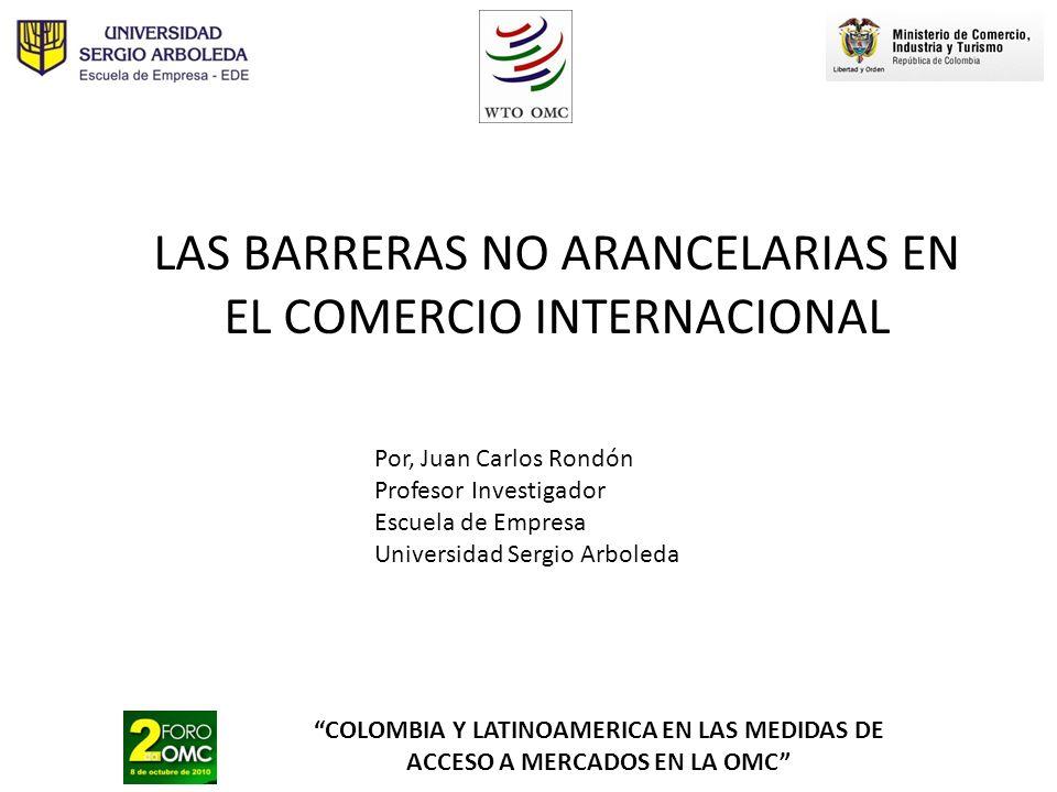 LAS BARRERAS NO ARANCELARIAS EN EL COMERCIO INTERNACIONAL