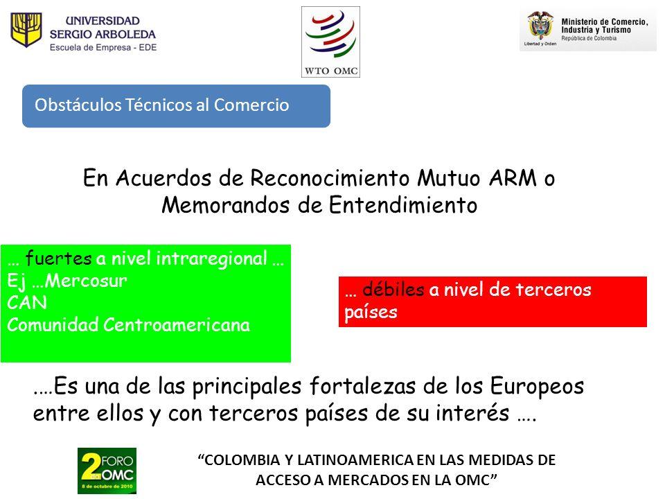 En Acuerdos de Reconocimiento Mutuo ARM o Memorandos de Entendimiento