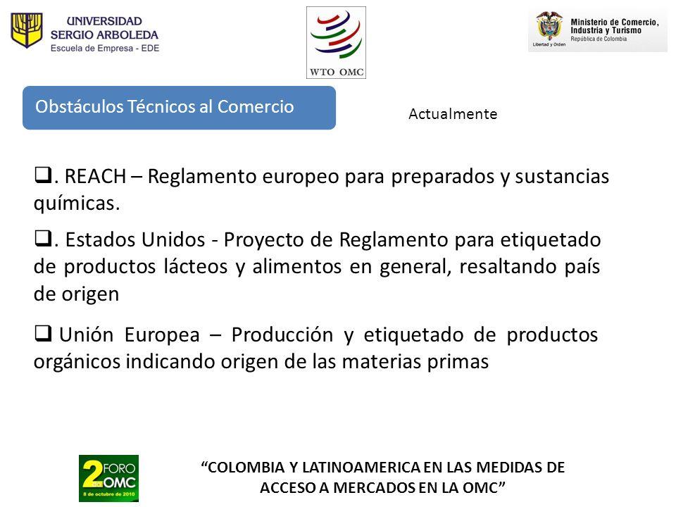 . REACH – Reglamento europeo para preparados y sustancias químicas.