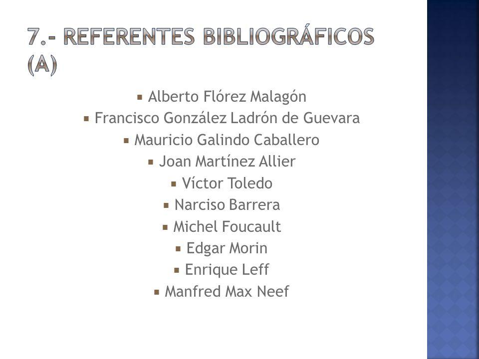 7.- REFERENTES BIBLIOGRÁFICOS (a)