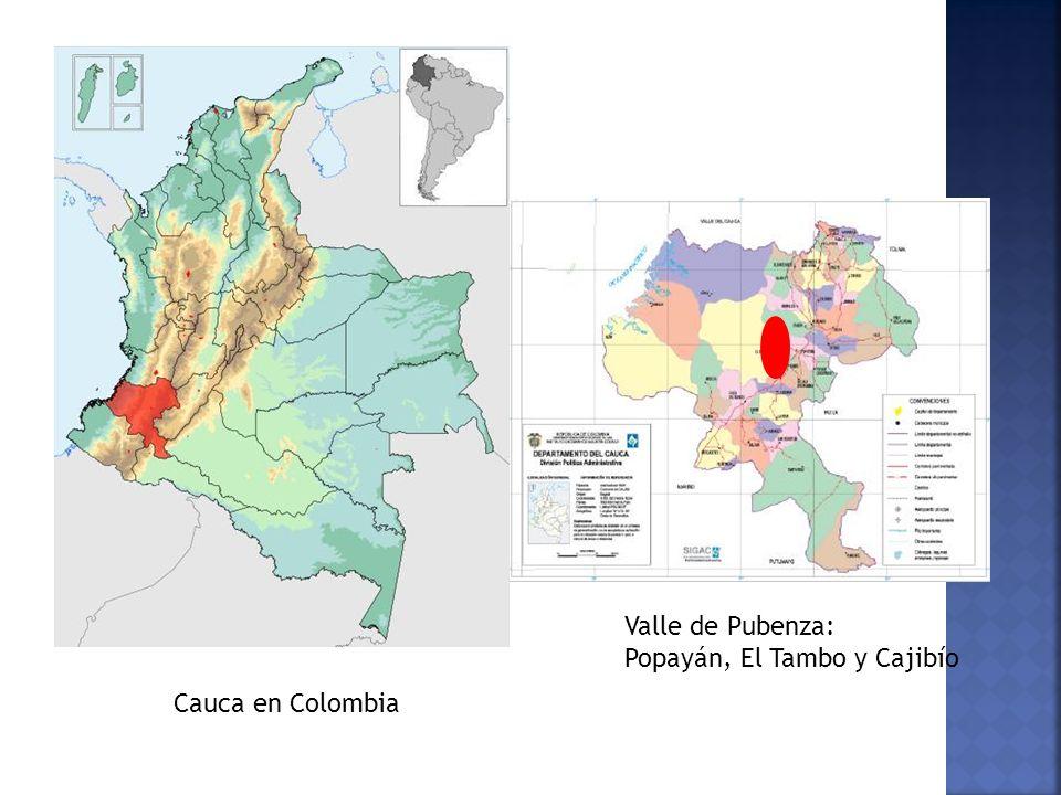 Valle de Pubenza: Popayán, El Tambo y Cajibío Cauca en Colombia