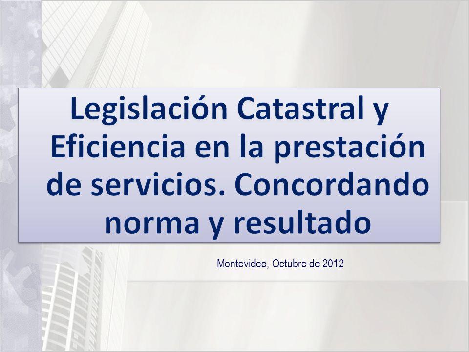 Legislación Catastral y Eficiencia en la prestación de servicios