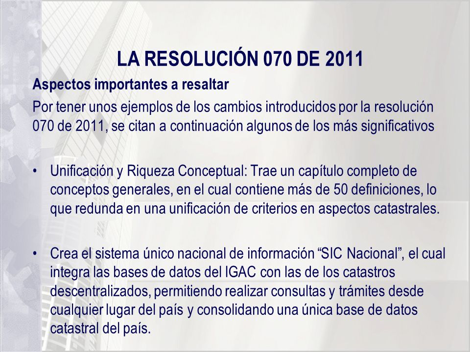 LA RESOLUCIÓN 070 DE 2011 Aspectos importantes a resaltar