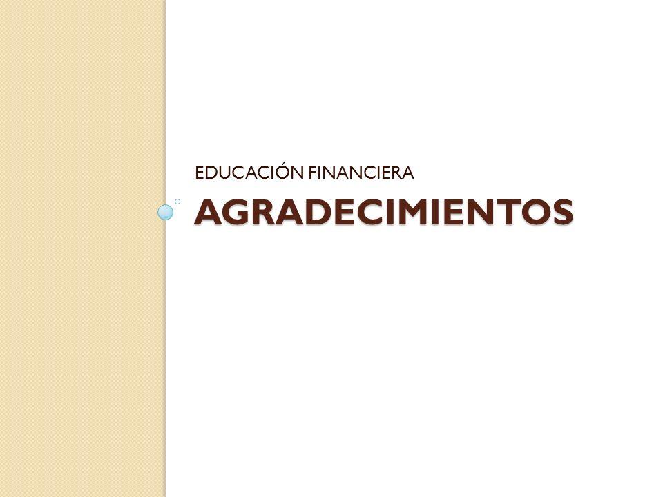 EDUCACIÓN FINANCIERA agradecimientos