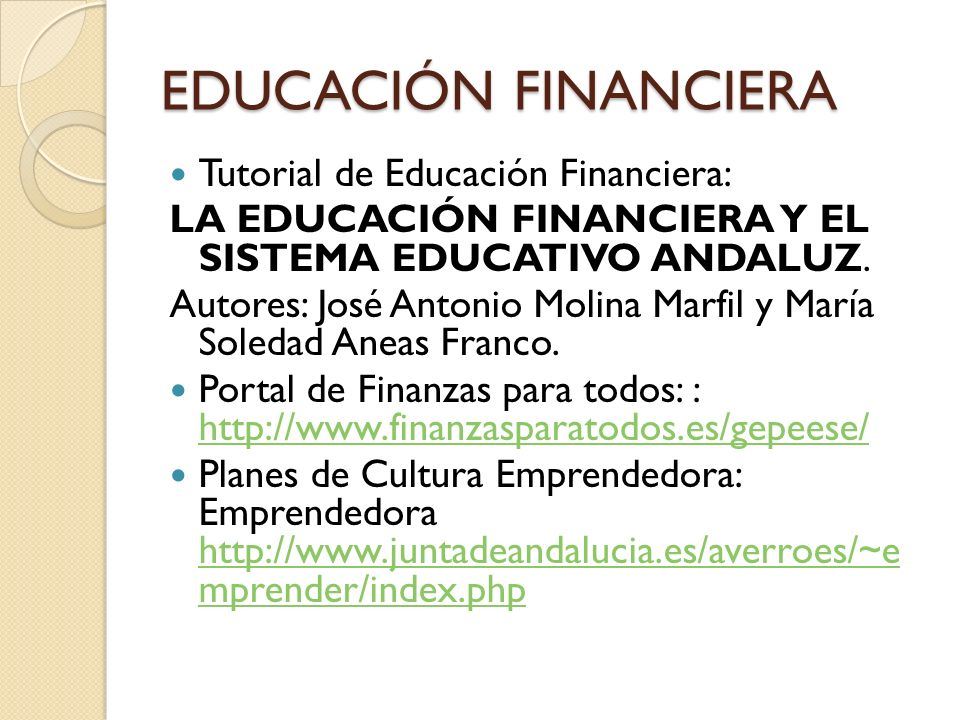 EDUCACIÓN FINANCIERA Tutorial de Educación Financiera: