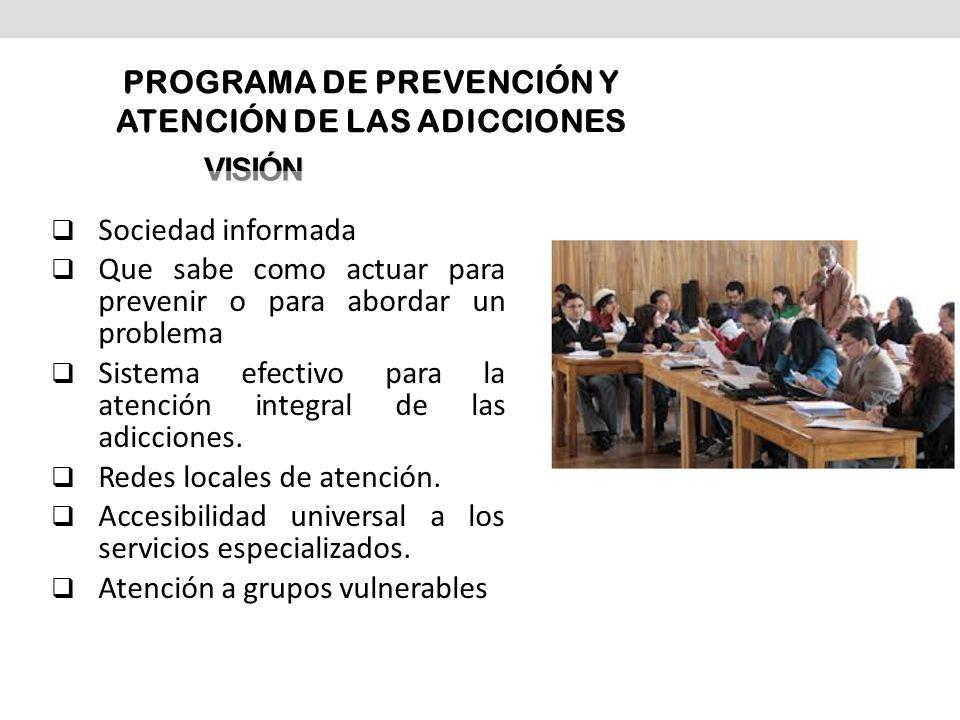 PROGRAMA DE PREVENCIÓN Y ATENCIÓN DE LAS ADICCIONES