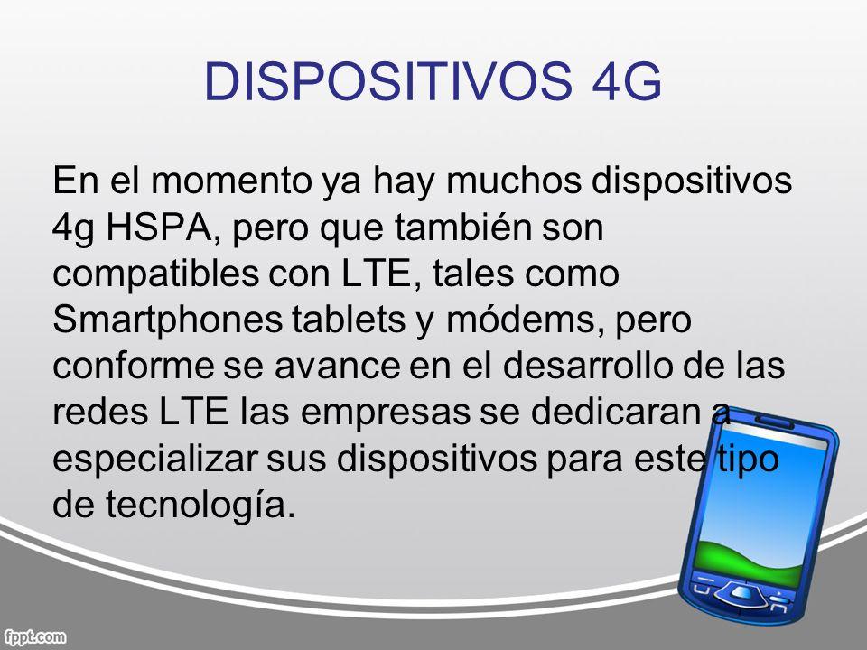 DISPOSITIVOS 4G