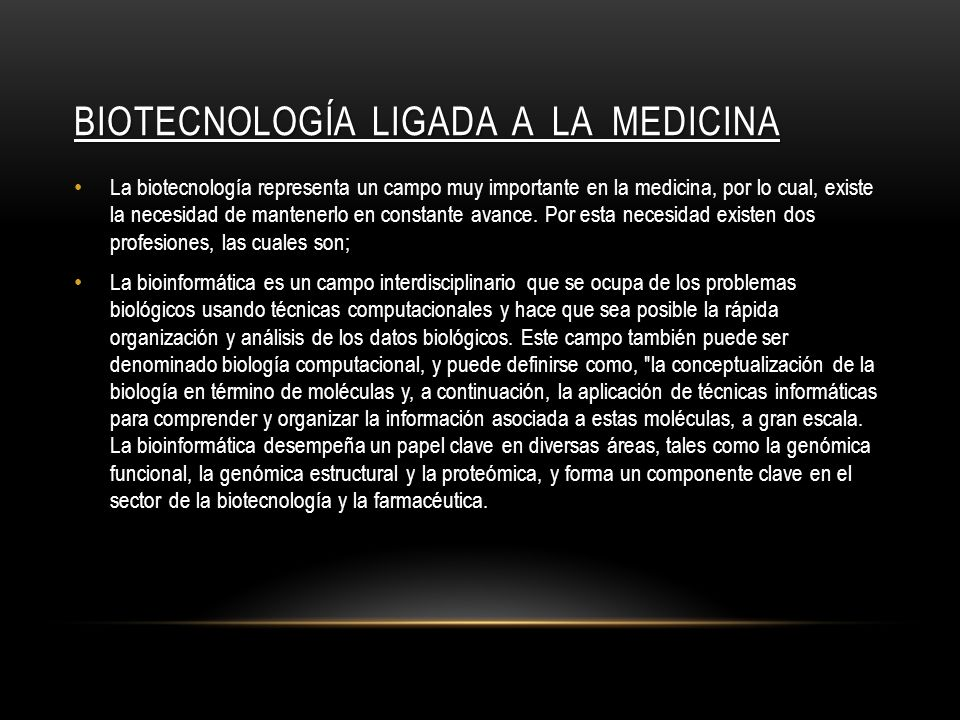 Biotecnología ligada a la medicina