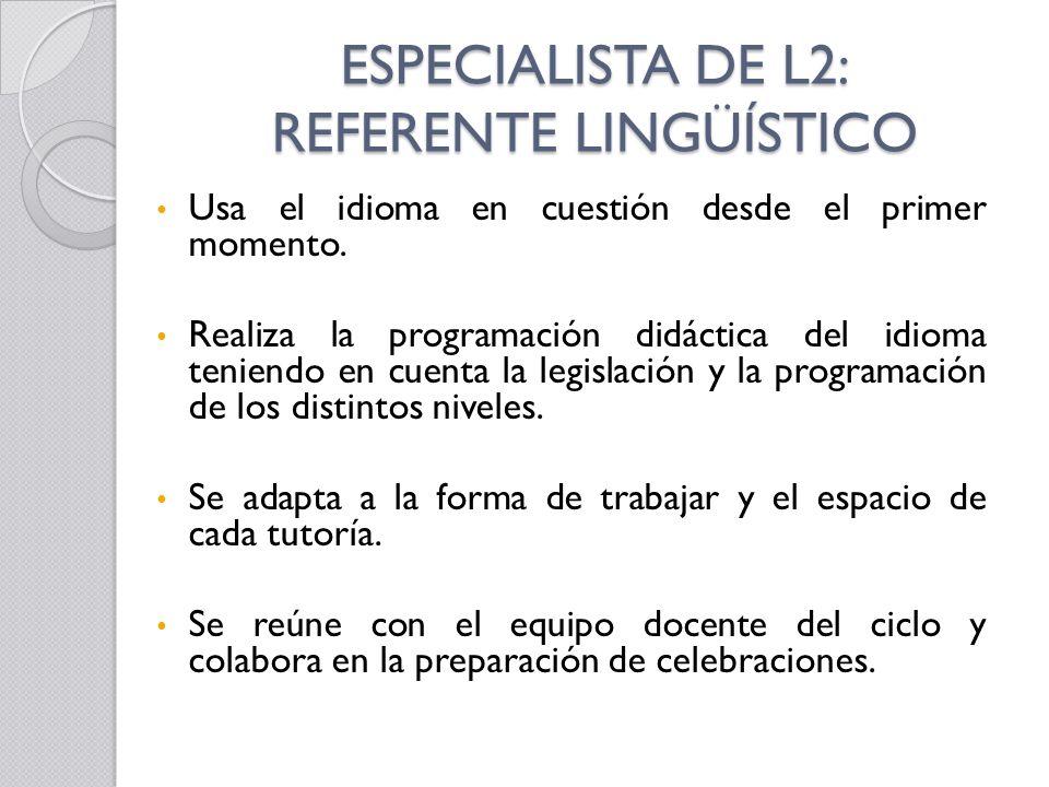 ESPECIALISTA DE L2: REFERENTE LINGÜÍSTICO