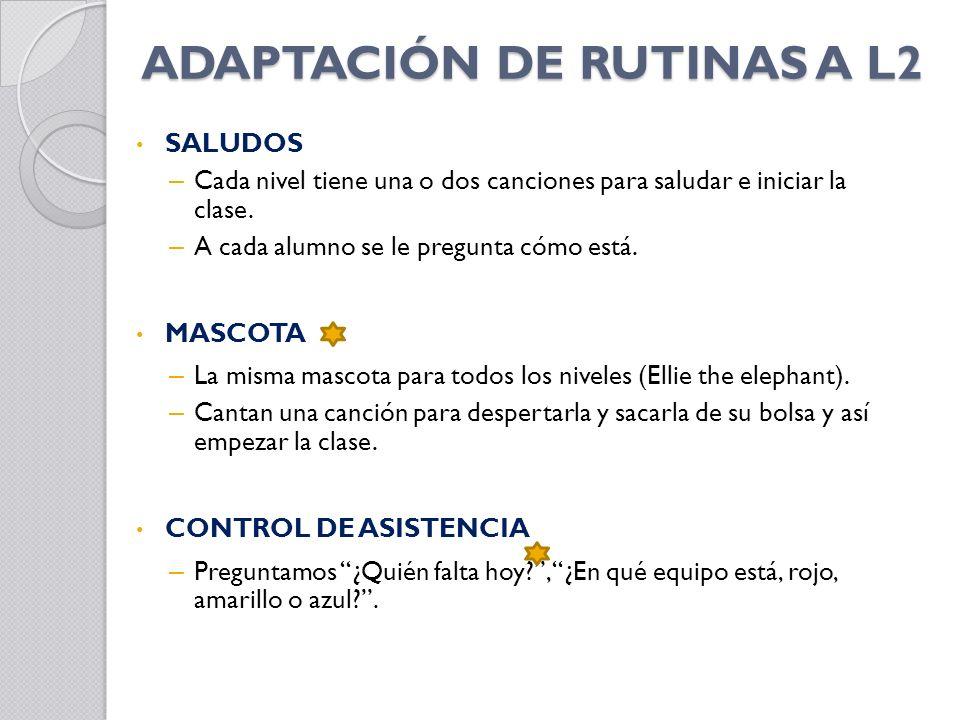 ADAPTACIÓN DE RUTINAS A L2