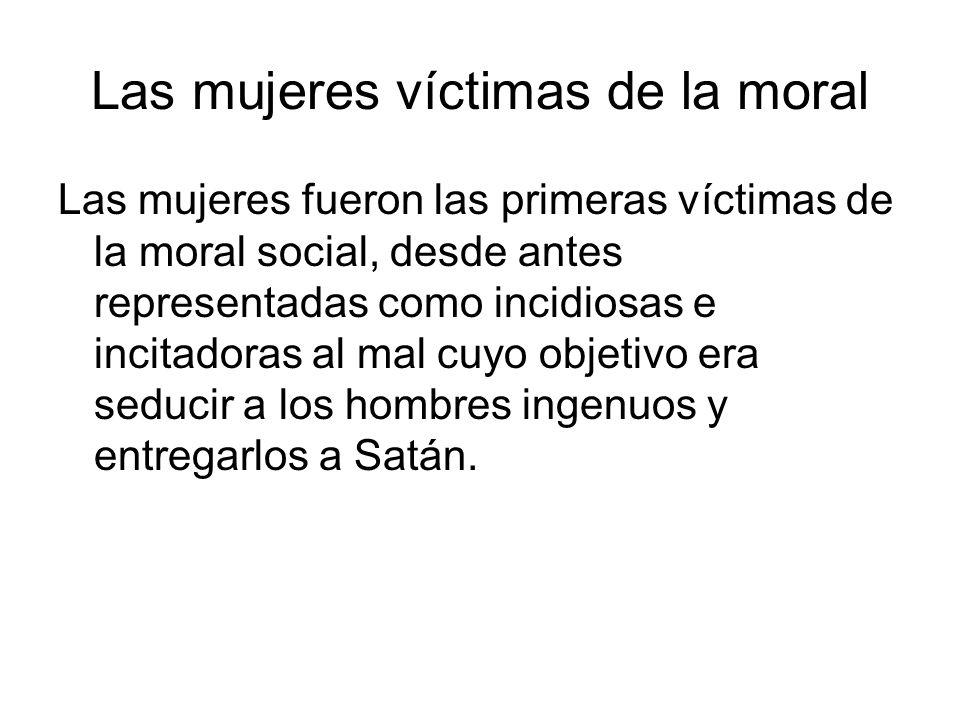 Las mujeres víctimas de la moral