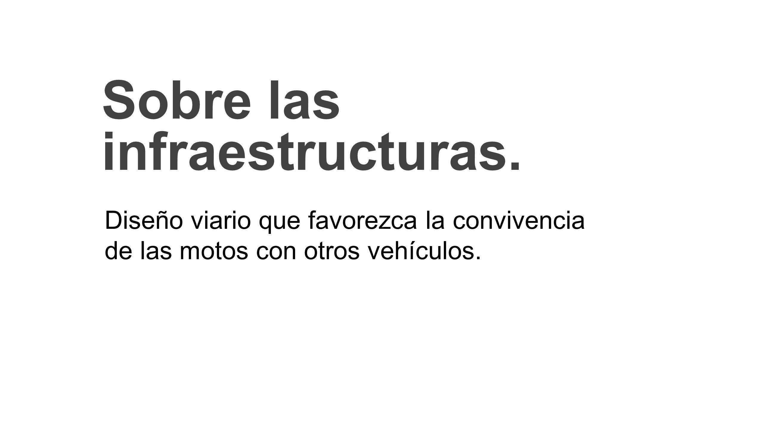 Sobre las infraestructuras.