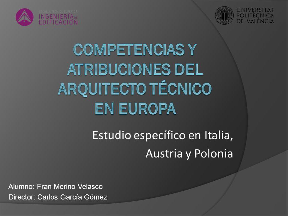 Competencias y atribuciones del arquitecto técnico en Europa