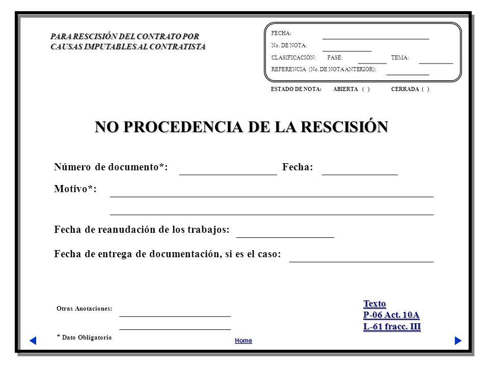 NO PROCEDENCIA DE LA RESCISIÓN
