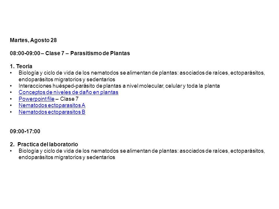 Martes, Agosto 2808:00-09:00 – Clase 7 – Parasitismo de Plantas. 1. Teoria.