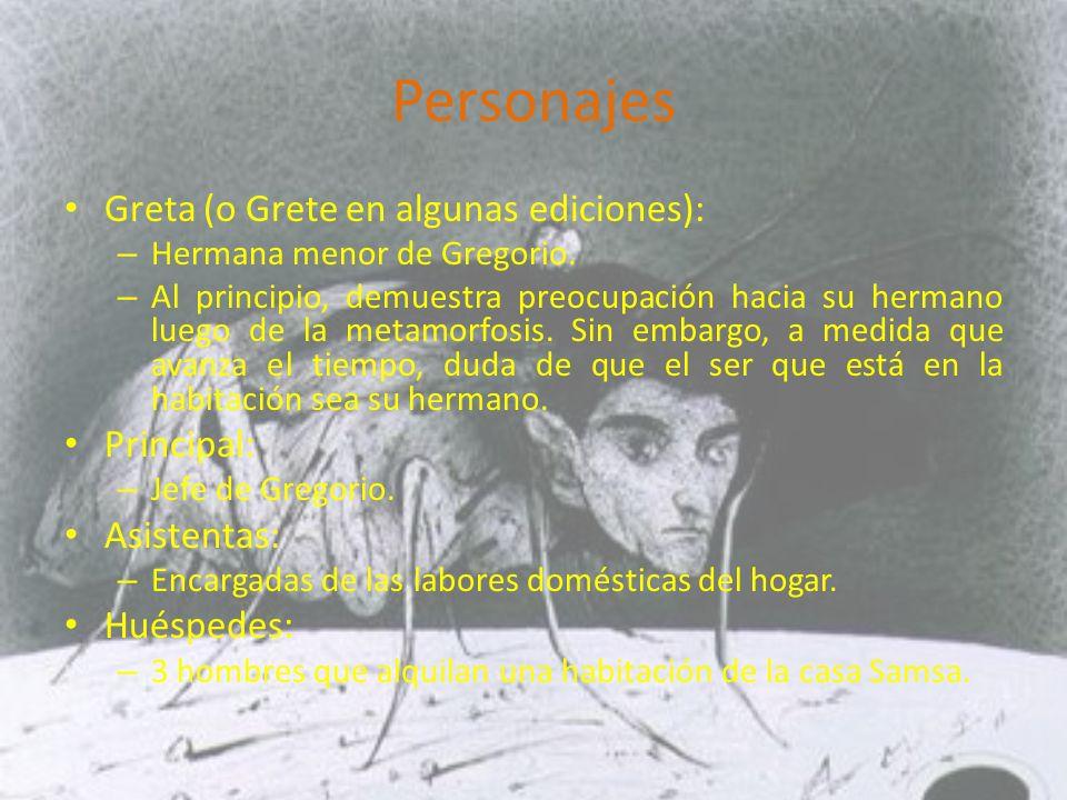 Personajes Greta (o Grete en algunas ediciones): Principal:
