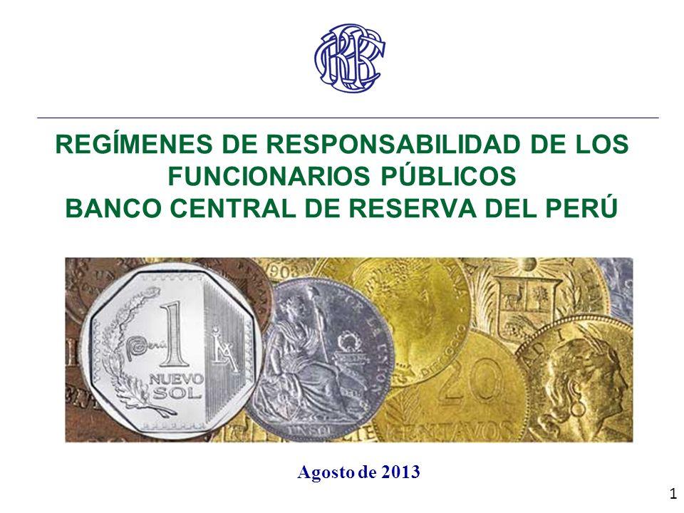 REGÍMENES DE RESPONSABILIDAD DE LOS FUNCIONARIOS PÚBLICOS BANCO CENTRAL DE RESERVA DEL PERÚ
