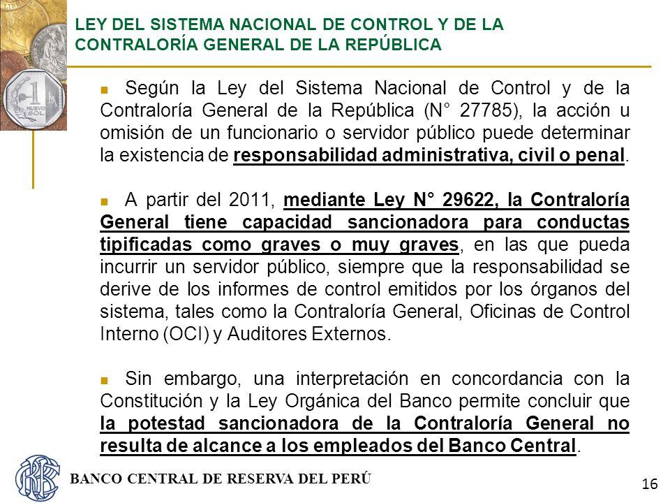 LEY DEL SISTEMA NACIONAL DE CONTROL Y DE LA CONTRALORÍA GENERAL DE LA REPÚBLICA