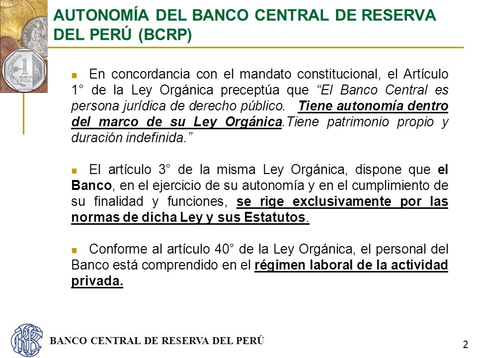 AUTONOMÍA DEL BANCO CENTRAL DE RESERVA DEL PERÚ (BCRP)