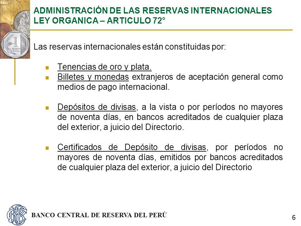 ADMINISTRACIÓN DE LAS RESERVAS INTERNACIONALES LEY ORGANICA – ARTICULO 72°