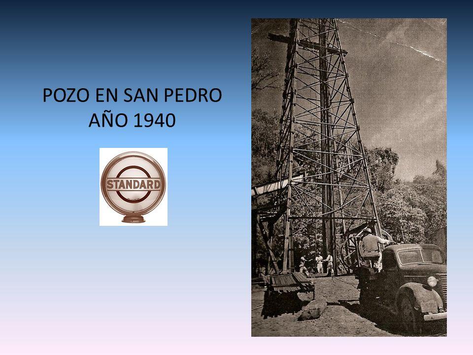 POZO EN SAN PEDRO AÑO 1940