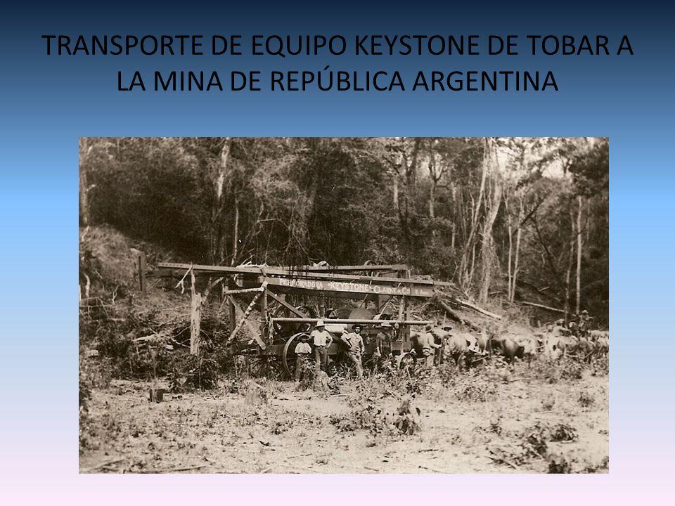 TRANSPORTE DE EQUIPO KEYSTONE DE TOBAR A LA MINA DE REPÚBLICA ARGENTINA