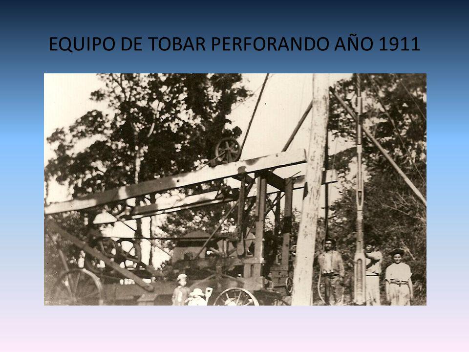 EQUIPO DE TOBAR PERFORANDO AÑO 1911