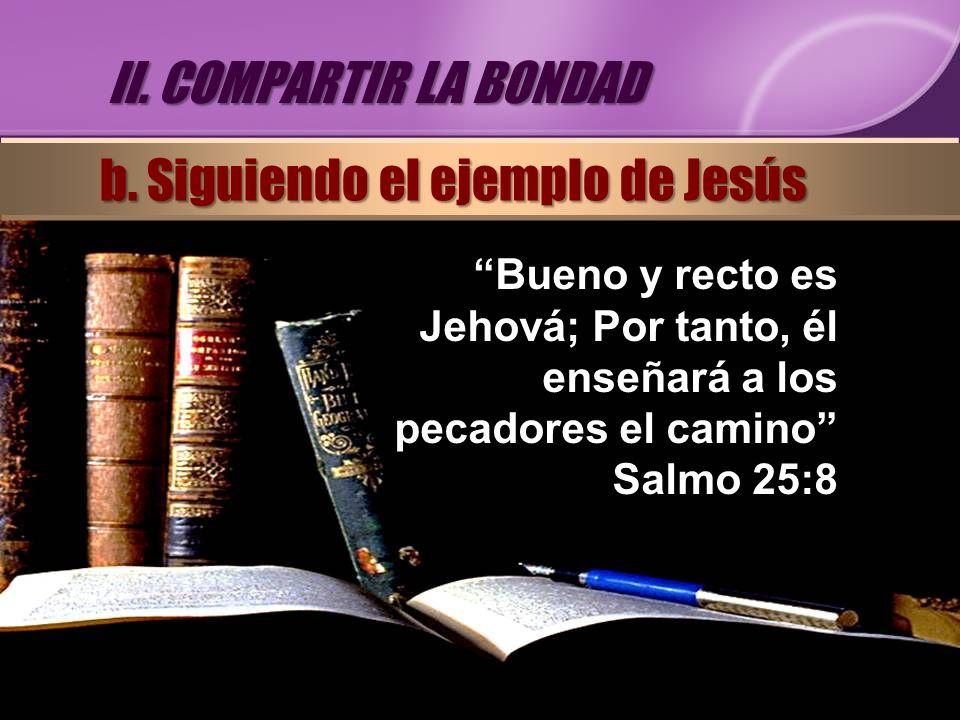 b. Siguiendo el ejemplo de Jesús