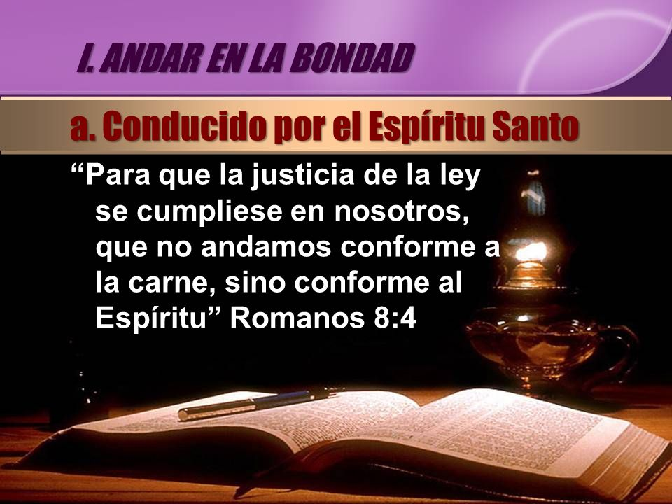 a. Conducido por el Espíritu Santo
