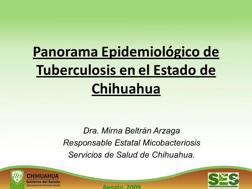 Panorama Epidemiológico de Tuberculosis en el Estado de Chihuahua