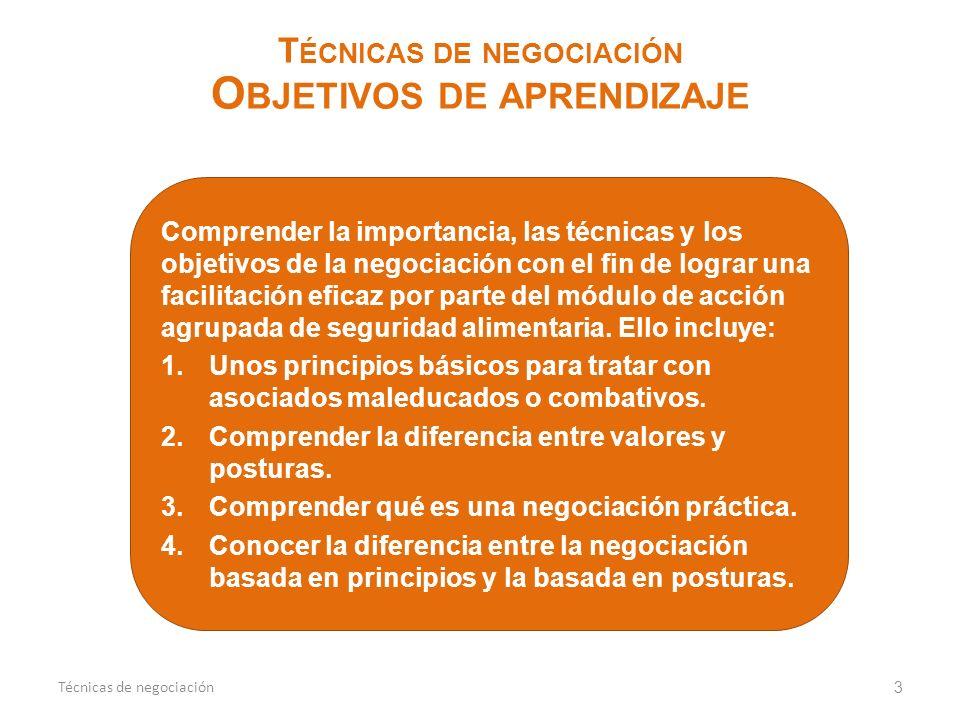 Técnicas de negociación Objetivos de aprendizaje