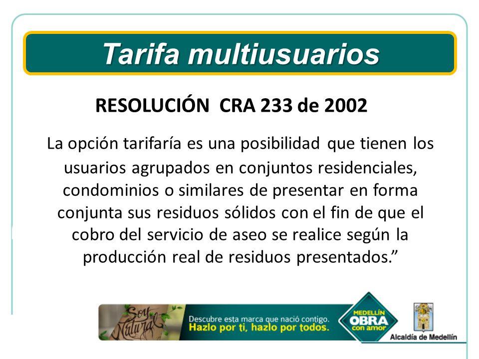 Tarifa multiusuarios RESOLUCIÓN CRA 233 de 2002.